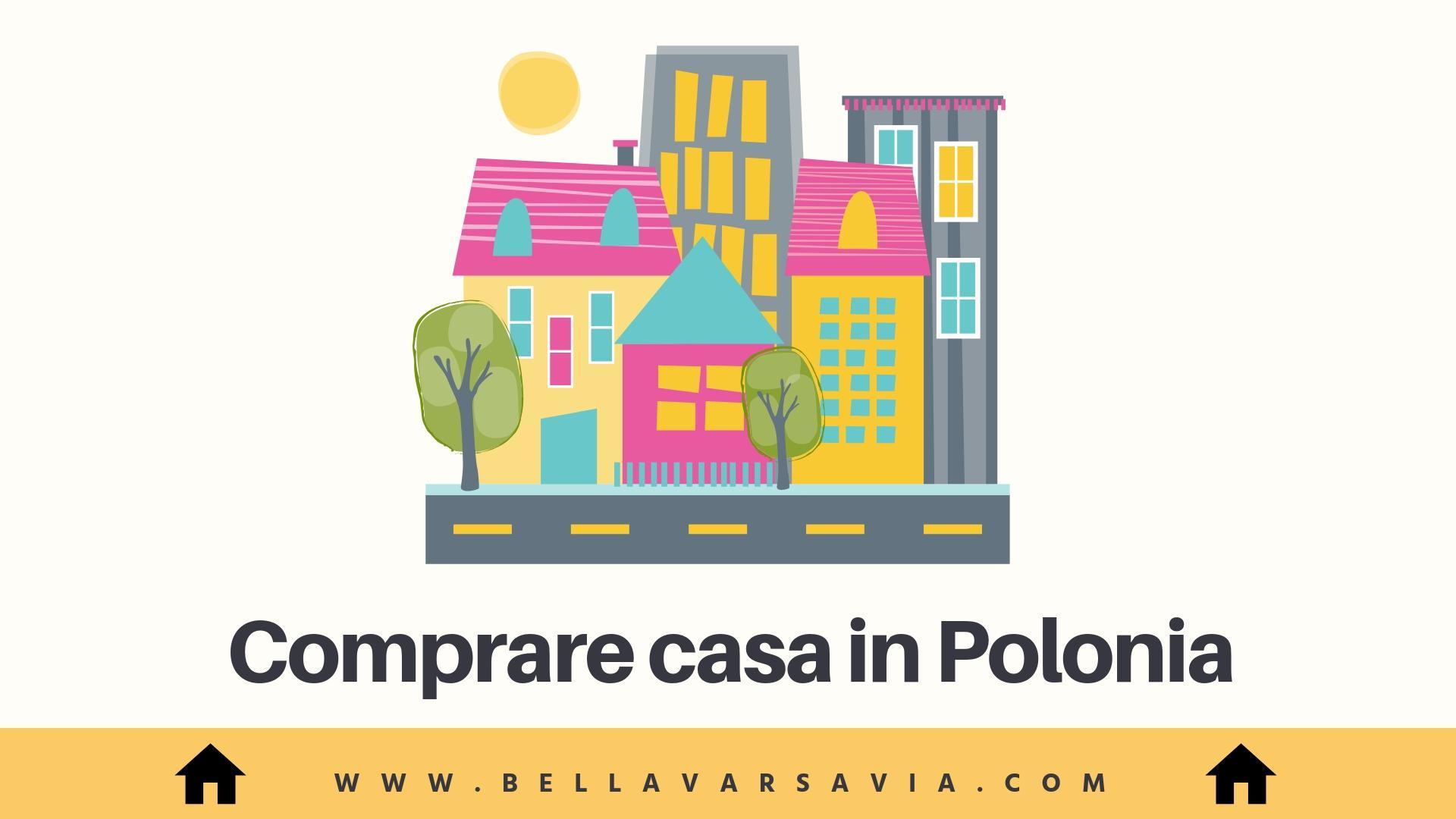 Guida per comprare casa in Polonia
